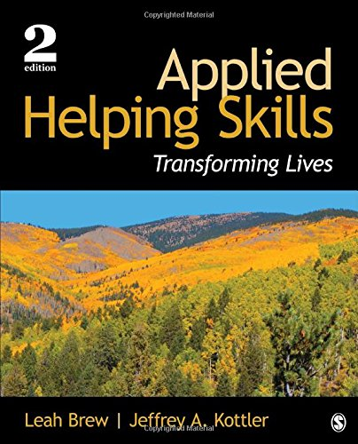 Applied Helping Skills: Transforming Lives (Counselling Skills And Social Work A Relationship)