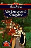 The Clergyman's Daughter, Julia Jeffries, 0451146115