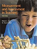 Measurement and Assessment in Teaching (9th Edition)