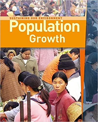 Book Sustaining Our Environment: Population Growth