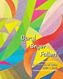 img - for Caryl Bryer Fallert: A Spectrum of Quilts 1983-1995 book / textbook / text book