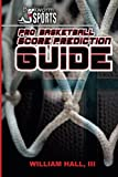 Pro Basketball Score Prediction Guide