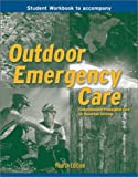 img - for Outdoor Emergency Care (Student Workbook) book / textbook / text book