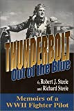 Thunderbolt -- Out of the Blue, Robert J. Steele and Richard Steele, 0897452534