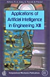 img - for Applications of Artificial Intelligence in Engineering XIII (Software Studies Vol 1) book / textbook / text book