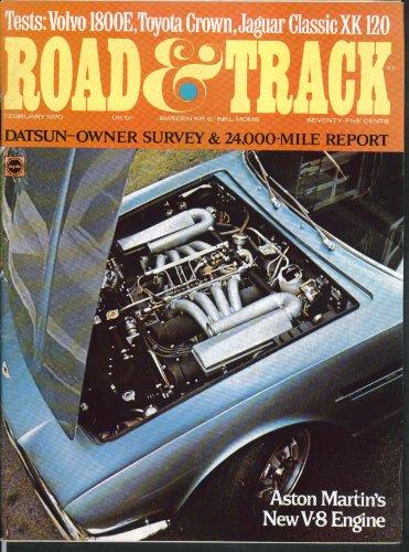 ROAD & TRACK Aston Martin V8; Volvo 1800E Toyota Crown Jaguar XK 120 test 2 1970