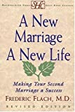 img - for A New Marriage A New Life: Making Your Second Marriage a Success book / textbook / text book
