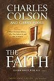 The Faith, Charles W. Colson, 0310276071