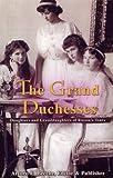 The Grand Duchesses, Arturo E. Beeche and Marlene Eilers-Koenig, 0977196119