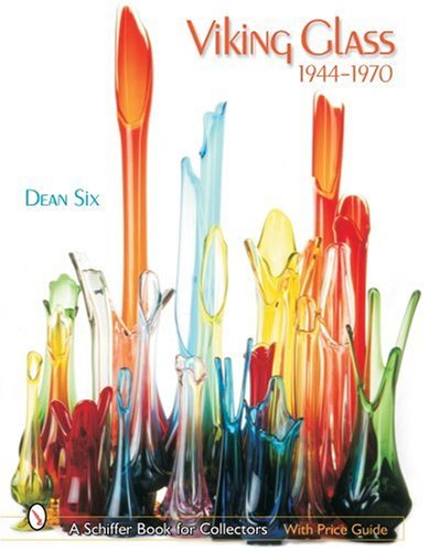 - Viking Glass 1944-1970 (Schiffer Book for Collectors)