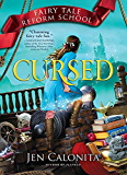 Cursed (Fairy Tale Reform School Book 6)