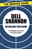 No Holiday for Crime by Dell Shannon front cover