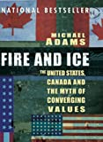 Fire and Ice, Michael Adams and Michael Henry Adams, 0143014234