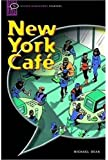 New York Cafe: Narrative (Oxford Bookworms Starters)