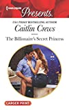 img - for The Billionaire's Secret Princess (Scandalous Royal Brides) book / textbook / text book