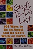 God's To-do List: 103 Ways to Be an Angel and Do God's Work on Earth by Dr. Ron Wolfson (2006-10-01)