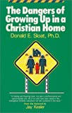 The Dangers of Growing Up In A Christian Home