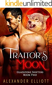Traitor's Moon: An MM gay paranormal romance. (Gladstone Shifters Book 2)