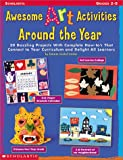 Awesome Art Activities Around the Year, Roberta Grobel Intrater, 0439044987