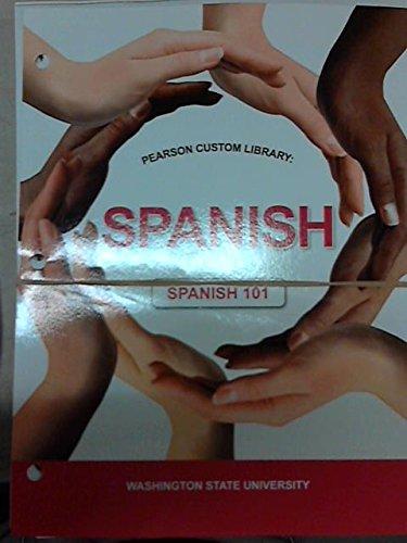 Pearson Custom Library: Spanish 101 (WSU)