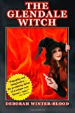 The Glendale Witch, Deborah Winter-Blood, 146108265X