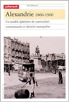Book Alexandrie, 1860-1960