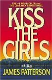 """Kiss the Girls (Alex Cross)"" av James Patterson"