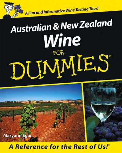 Australian and New Zealand Wine For Dummies by Maryann Egan