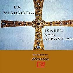 La visigoda [The Visigoth]