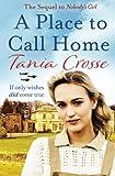 A Place To Call Home: A PLACE TO CALL HOME