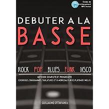 Débuter à la basse: Méthode de basse pour débutant (French Edition)