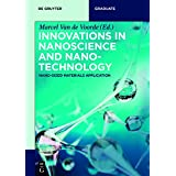 Innovations in Nanoscience and Nanotechnology: Nano-sized Materials Application (De Gruyter Textbook)