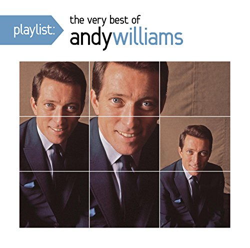 Andy Williams - Playlist The Very Best Of Andy Williams - Zortam Music