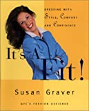 It's a Fit, Susan Graver, 1928998380