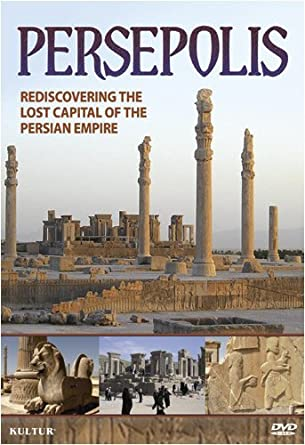 Amazon Com Persepolis Re Discovering The Ancient Persian Capital Of Modern Day Iran By Kultur Video Movies Tv