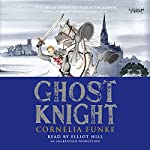 Ghost Knight | Cornelia Funke