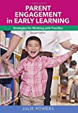 Parent Engagement in Early Learning 2nd Edition