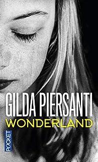 Wonderland : un été meurtrier