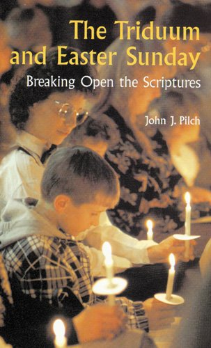 Download The Triduum and Easter Sunday: Breaking Open the Scriptures (Cultural World of Jesus) ebook