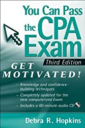 You Can Pass the CPA Exam: Get Motivated by Debra R. Hopkins (2009-09-28)