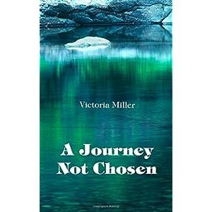 A Journey Not Chosen
