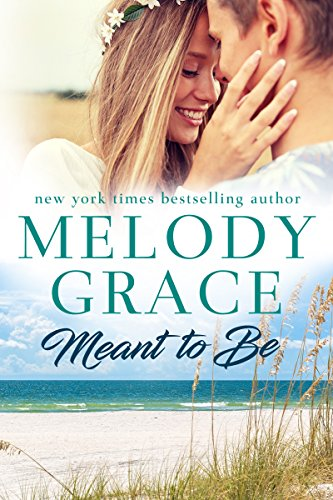 Carolyn Kinder Set - Meant to Be (Sweetbriar Cove Book 1)
