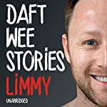 Daft Wee Stories |  Limmy