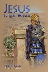 Jesus, King of Edessa (The King Jesus Trilogy Book 3) (English Edition)