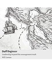 Staff Engineer: Leadership Beyond the Management Track