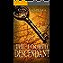 The Fourth Descendant