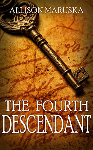 The Fourth Descendant by [Maruska, Allison]