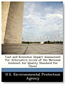 Cost and Economic Impact Assessment for Alternative Levels of the National Ambient Air Quality Standard for Ozone