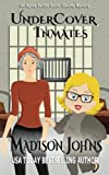 Undercover Inmates (An Agnes Barton Senior Sleuths Mystery) (Volume 10)
