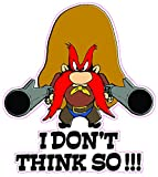 Yosemite Sam I don't Think So Decal 6'